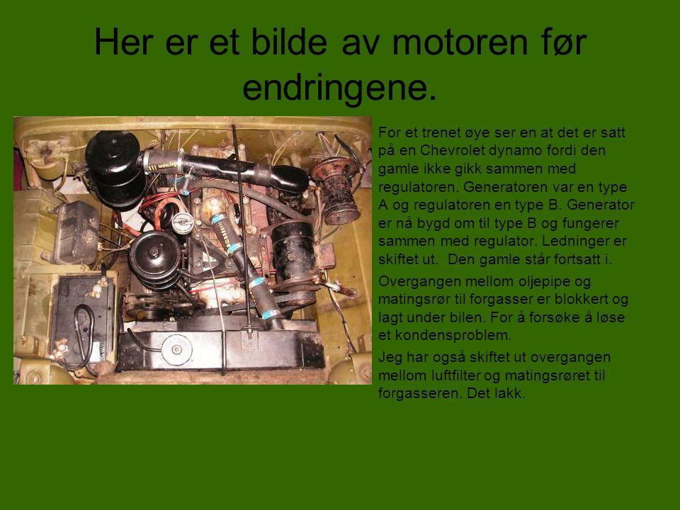 Her er et bilde av motoren før endringene.