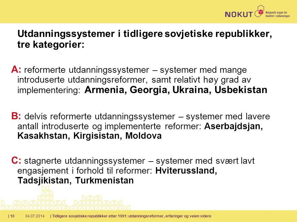 Utdanningssystemer i tidligere sovjetiske republikker, tre kategorier:
