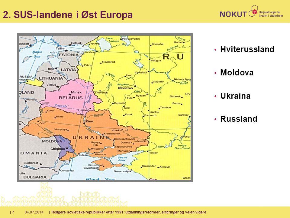 2. SUS-landene i Øst Europa