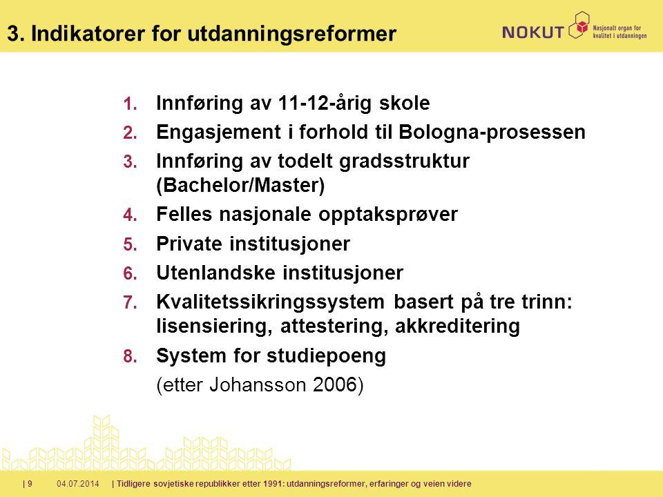 3. Indikatorer for utdanningsreformer