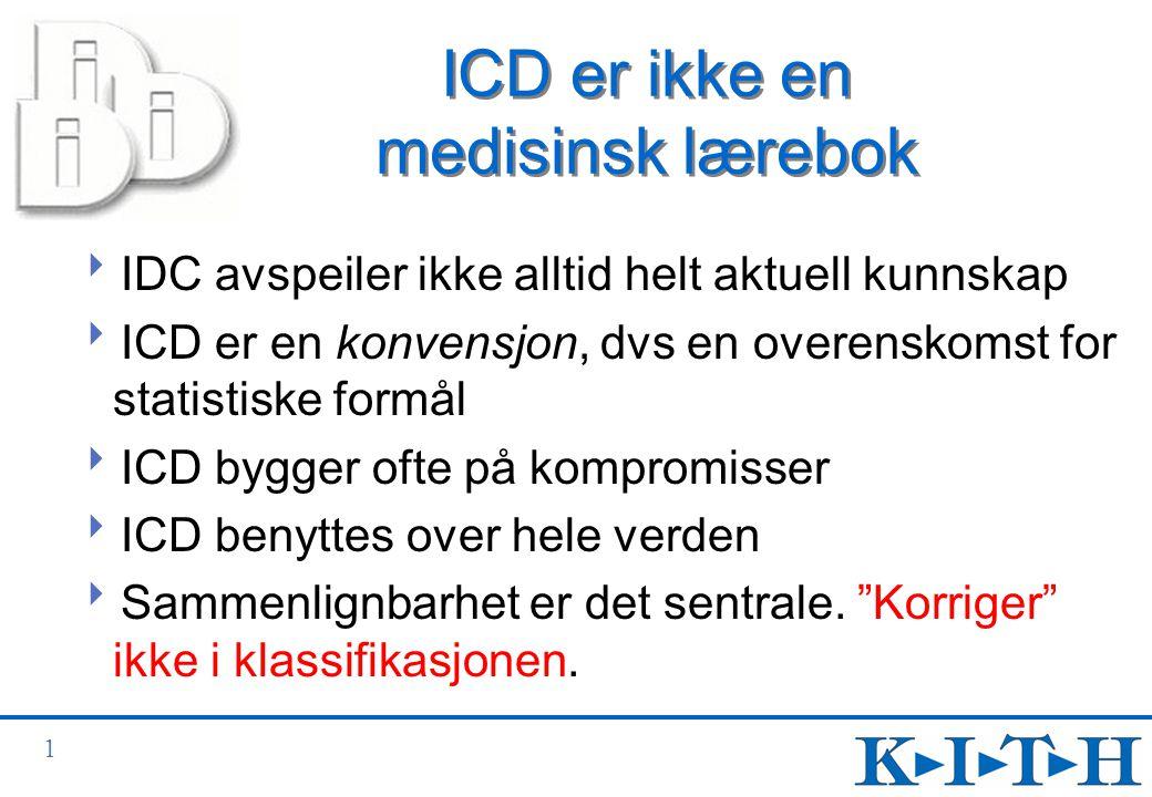 ICD er ikke en medisinsk lærebok
