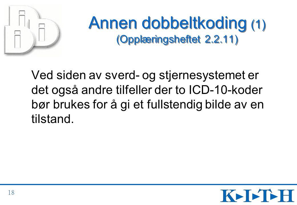 Annen dobbeltkoding (1) (Opplæringsheftet 2.2.11)