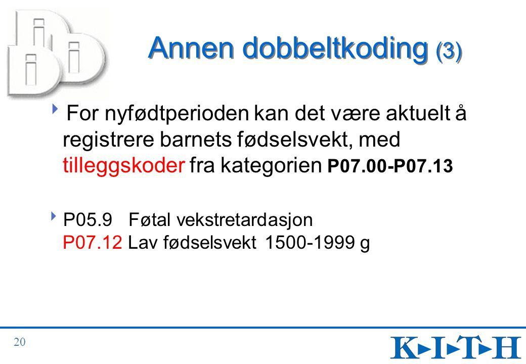 Annen dobbeltkoding (3)