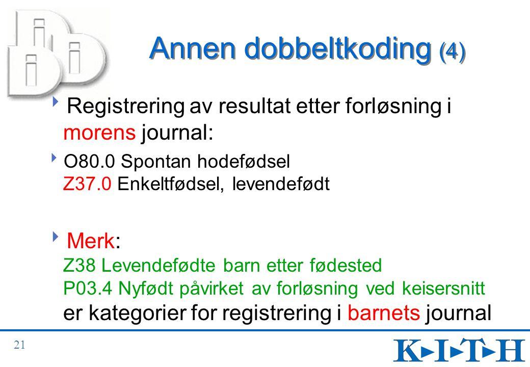 Annen dobbeltkoding (4)