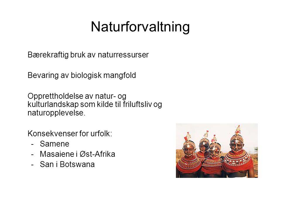Naturforvaltning Bærekraftig bruk av naturressurser