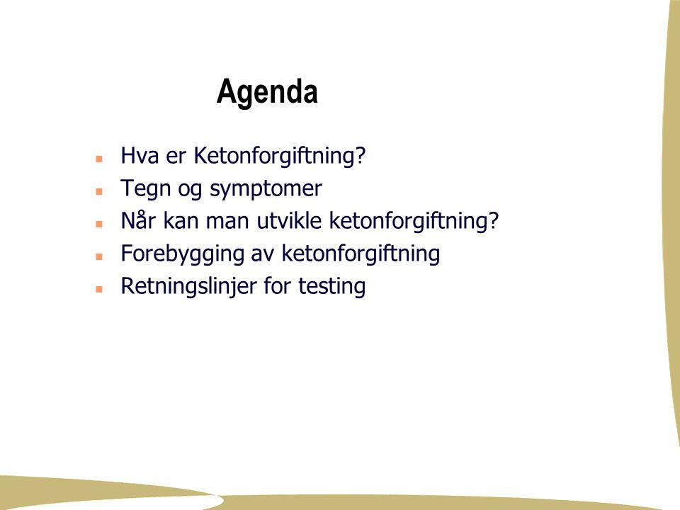 Agenda Hva er Ketonforgiftning Tegn og symptomer