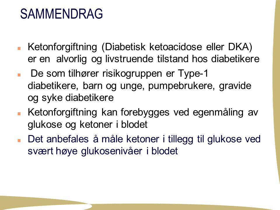 SAMMENDRAG Ketonforgiftning (Diabetisk ketoacidose eller DKA) er en alvorlig og livstruende tilstand hos diabetikere.