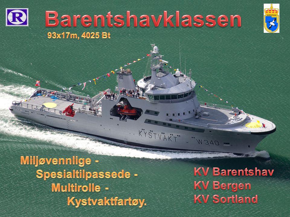 Barentshavklassen Miljøvennlige - Spesialtilpassede - KV Barentshav