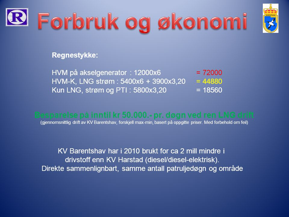 Besparelse på inntil kr 50.000.- pr. døgn ved ren LNG drift