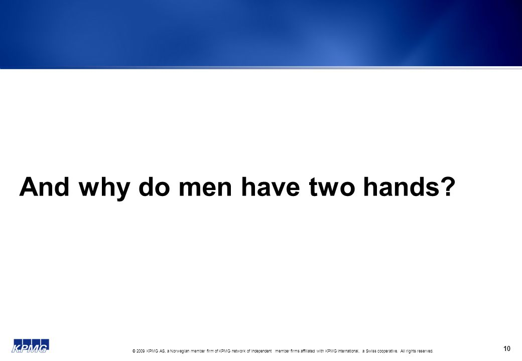 And why do men have two hands
