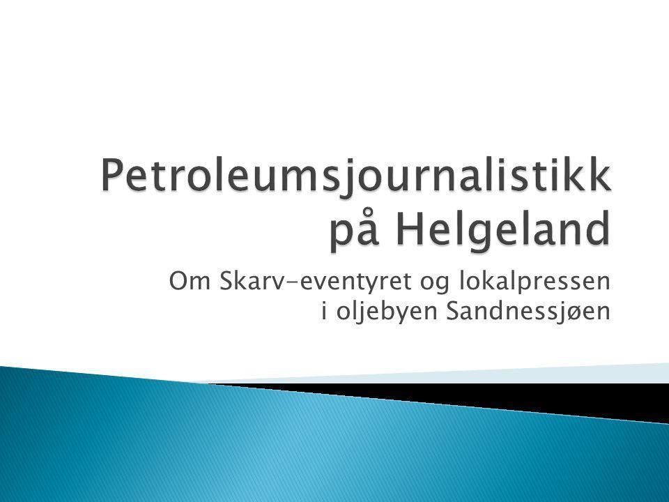 Petroleumsjournalistikk på Helgeland
