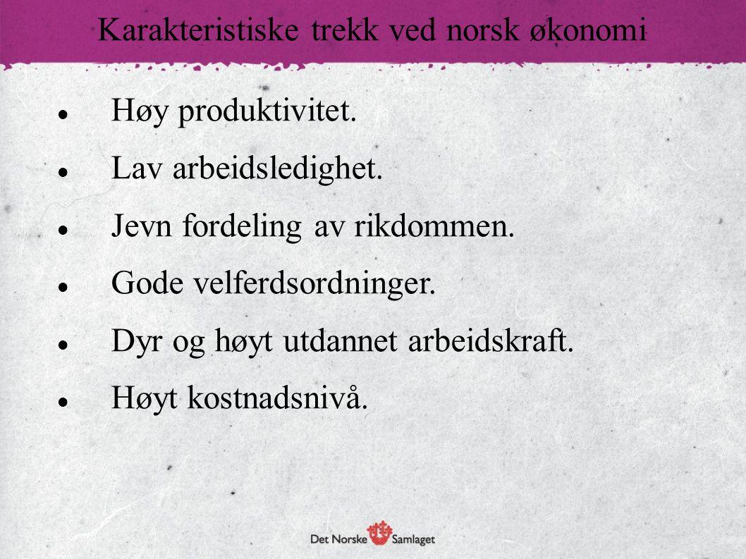 Karakteristiske trekk ved norsk økonomi