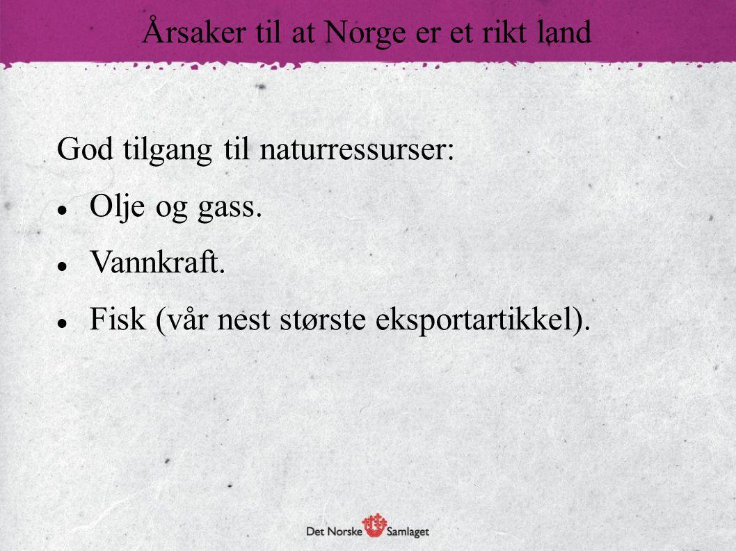 Årsaker til at Norge er et rikt land