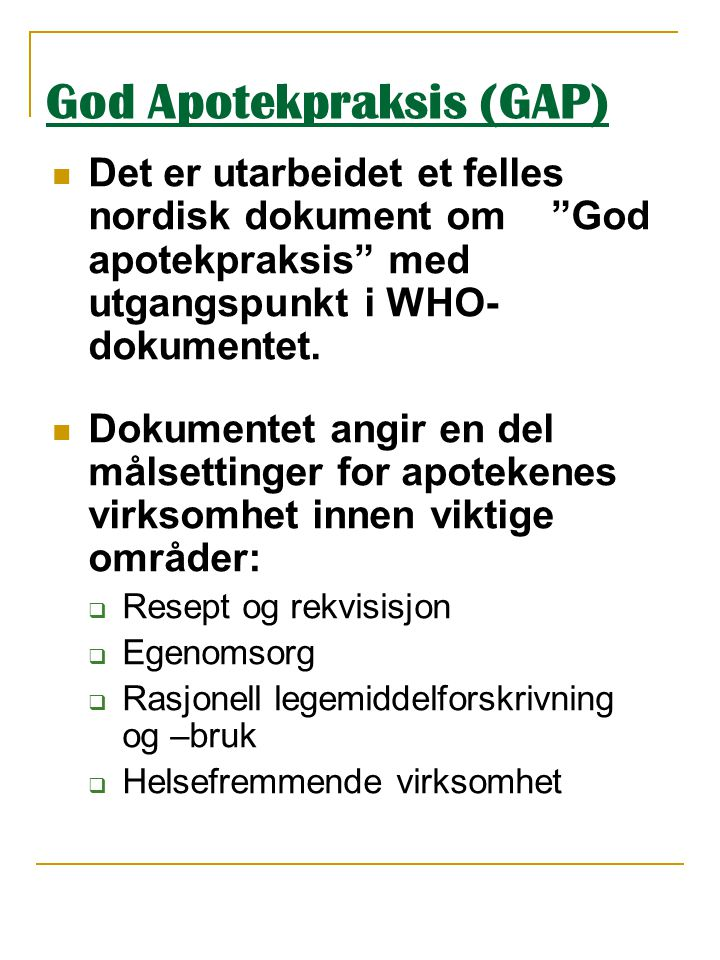 God Apotekpraksis (GAP)