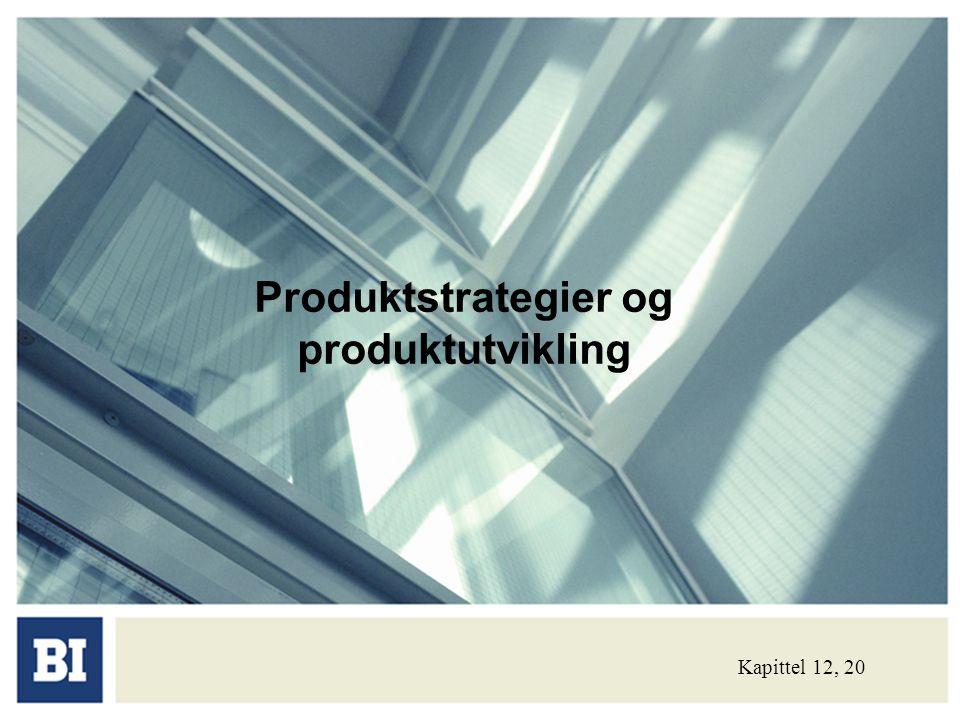 Produktstrategier og produktutvikling
