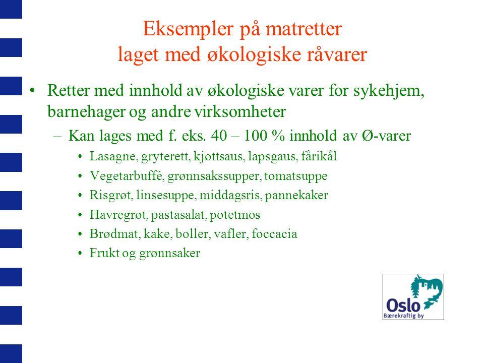 Eksempler på matretter laget med økologiske råvarer