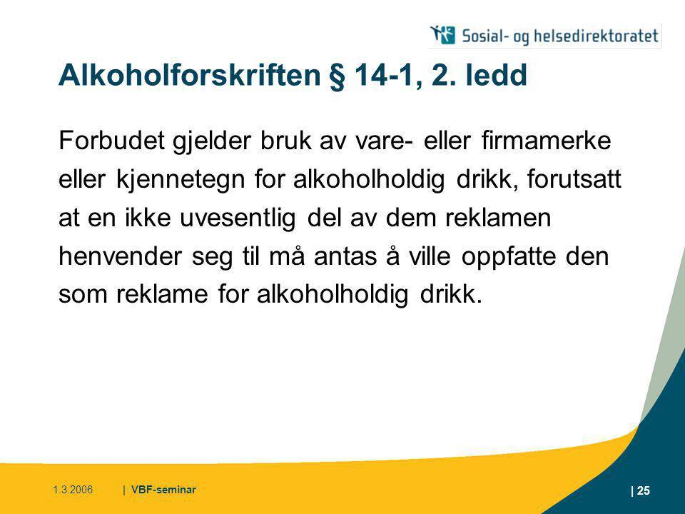 Alkoholforskriften § 14-1, 2. ledd