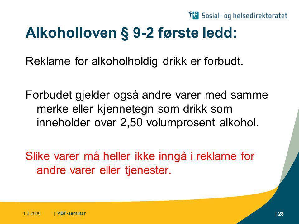 Alkoholloven § 9-2 første ledd: