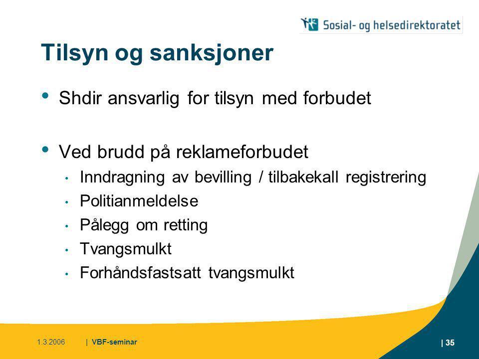 Tilsyn og sanksjoner Shdir ansvarlig for tilsyn med forbudet