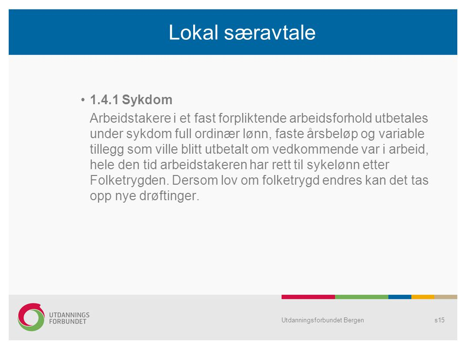 Lokal særavtale 1.4.1 Sykdom