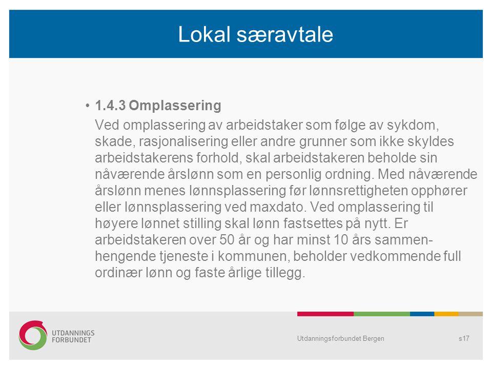 Lokal særavtale 1.4.3 Omplassering