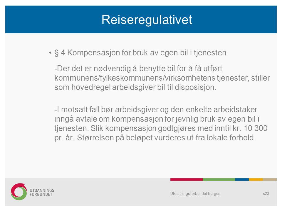 Reiseregulativet § 4 Kompensasjon for bruk av egen bil i tjenesten