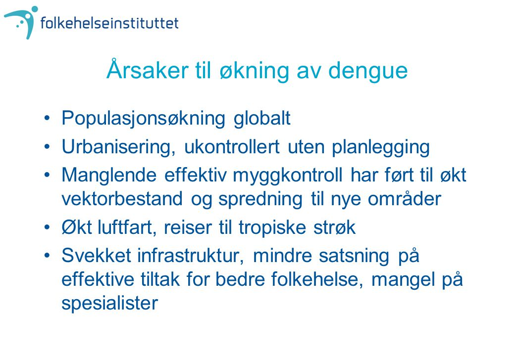 Årsaker til økning av dengue