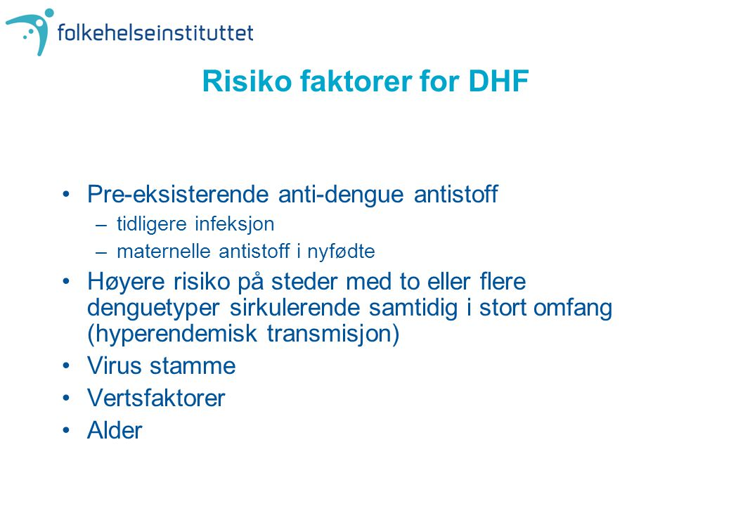 Risiko faktorer for DHF
