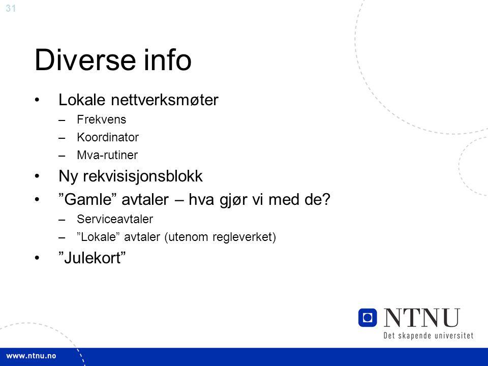 Diverse info Lokale nettverksmøter Ny rekvisisjonsblokk