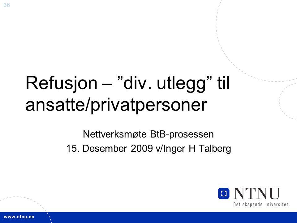 Refusjon – div. utlegg til ansatte/privatpersoner