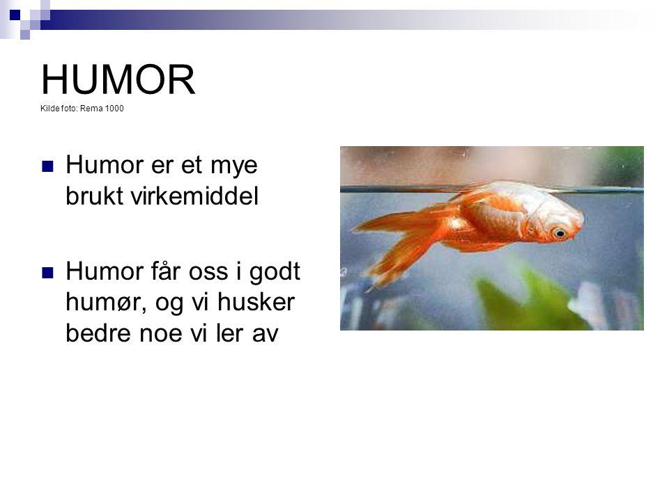 HUMOR Kilde foto: Rema 1000 Humor er et mye brukt virkemiddel
