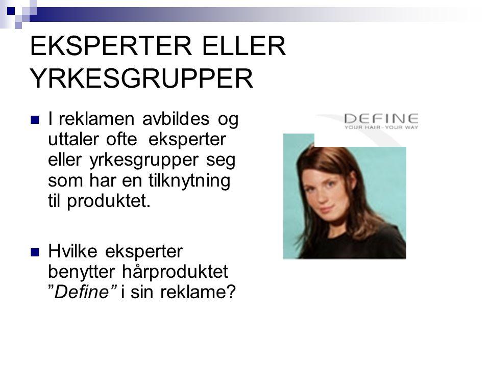 EKSPERTER ELLER YRKESGRUPPER