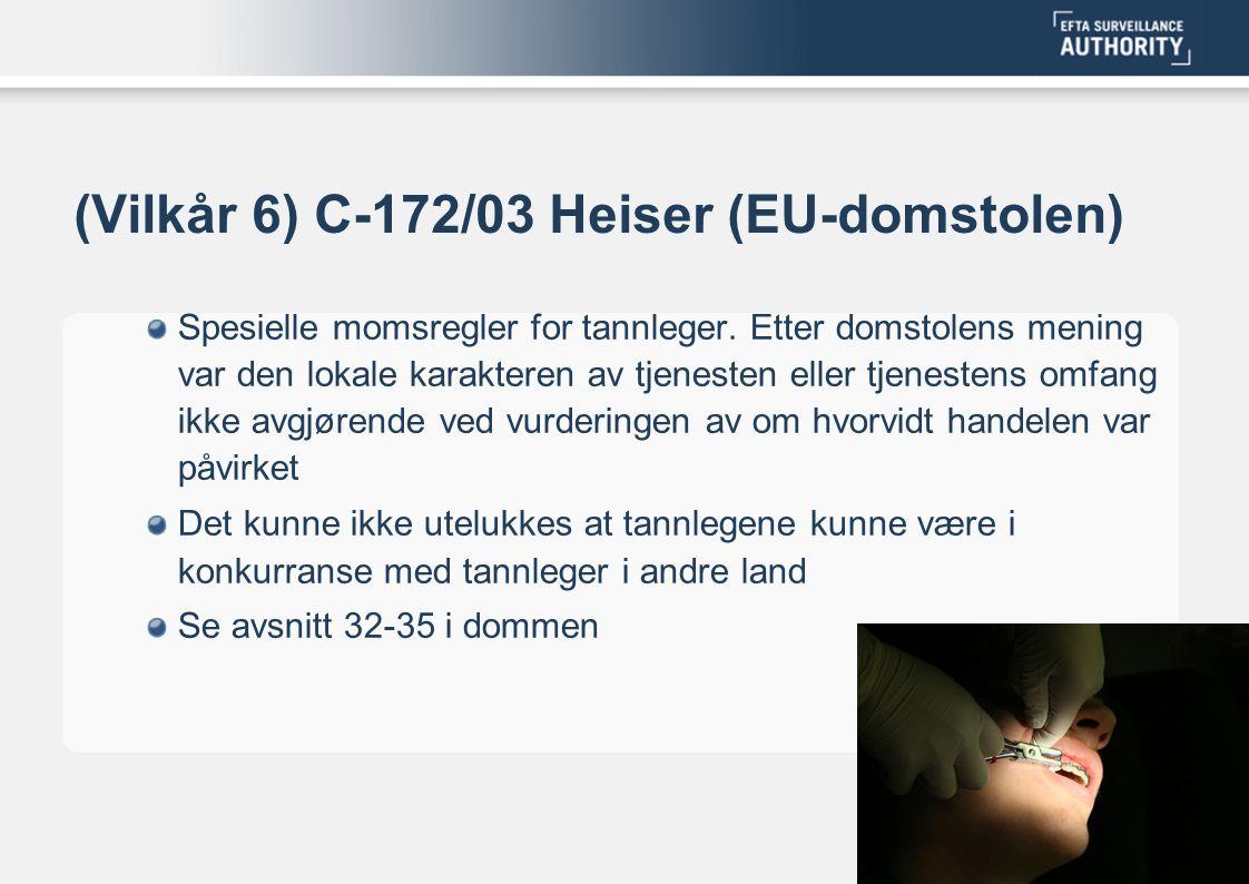 (Vilkår 6) C-172/03 Heiser (EU-domstolen)