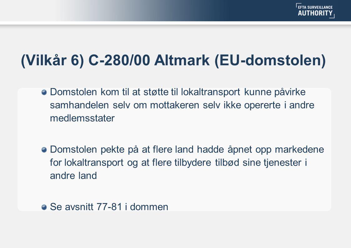 (Vilkår 6) C-280/00 Altmark (EU-domstolen)