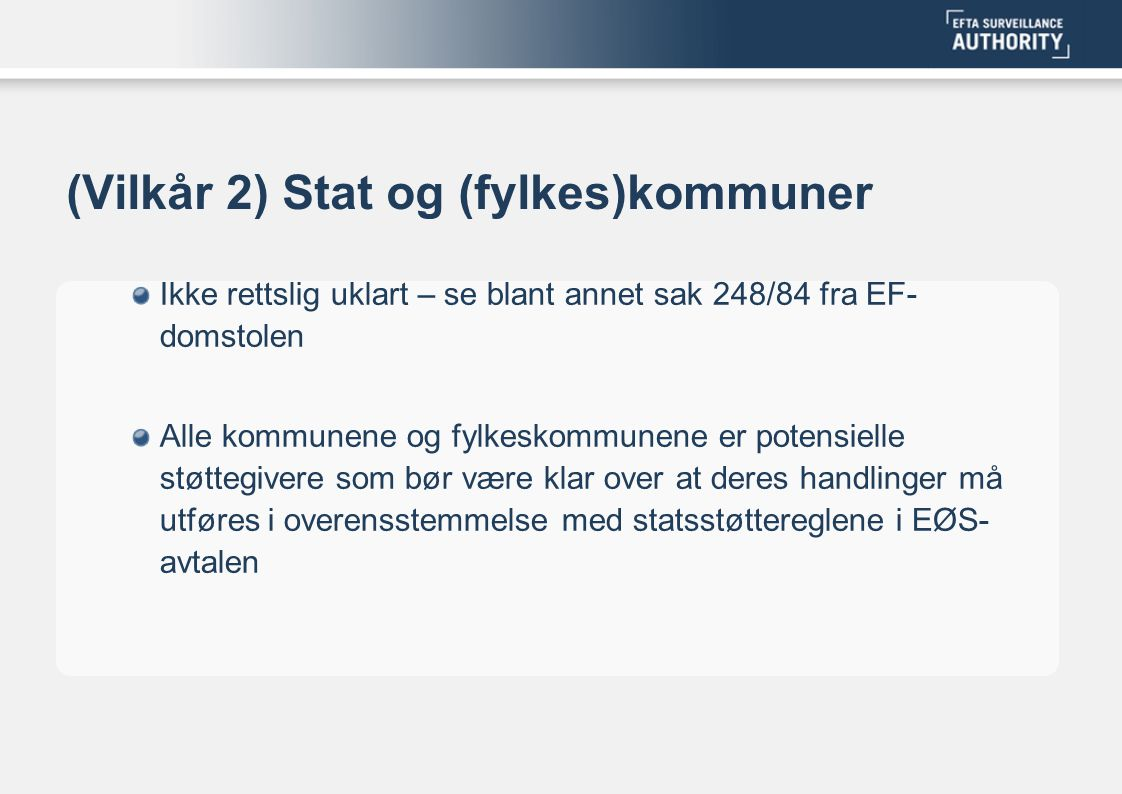 (Vilkår 2) Stat og (fylkes)kommuner