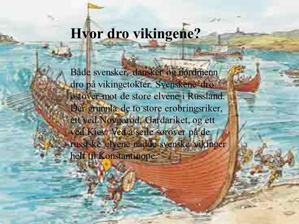 Hvor dro vikingene