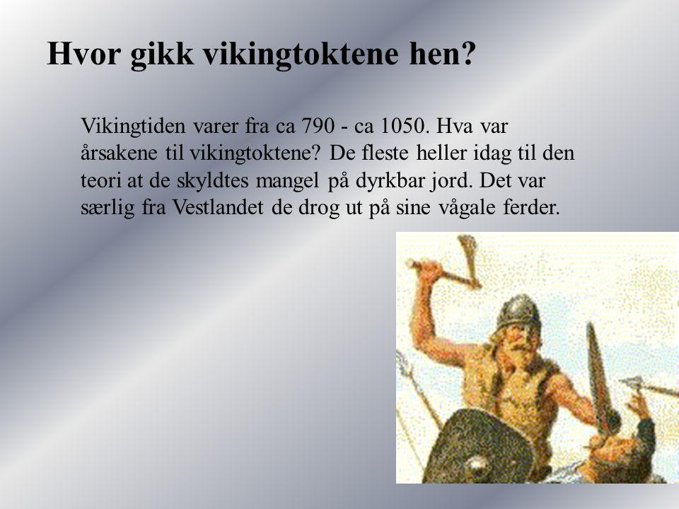 Hvor gikk vikingtoktene hen