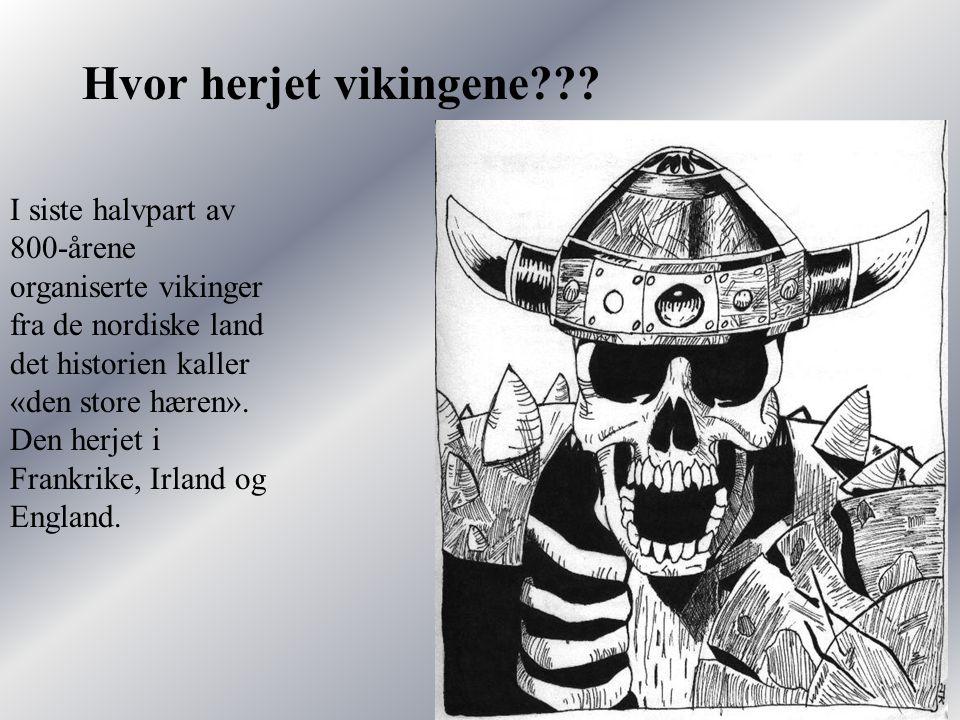 Hvor herjet vikingene