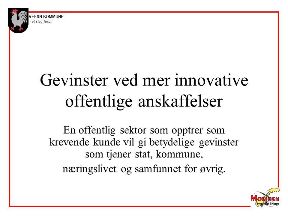 Gevinster ved mer innovative offentlige anskaffelser