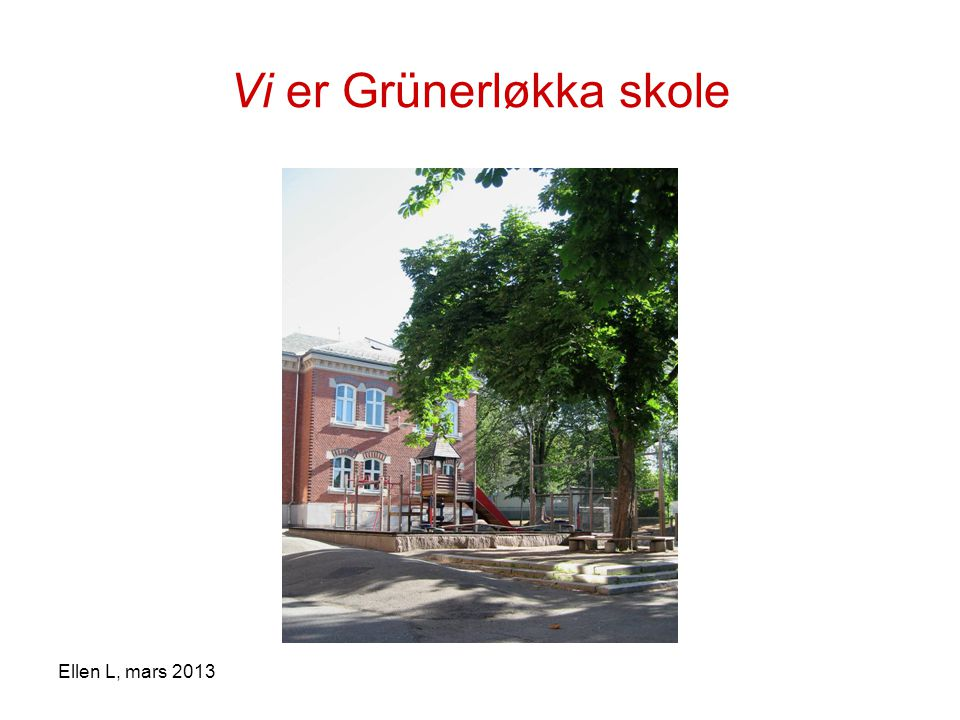 Vi er Grünerløkka skole
