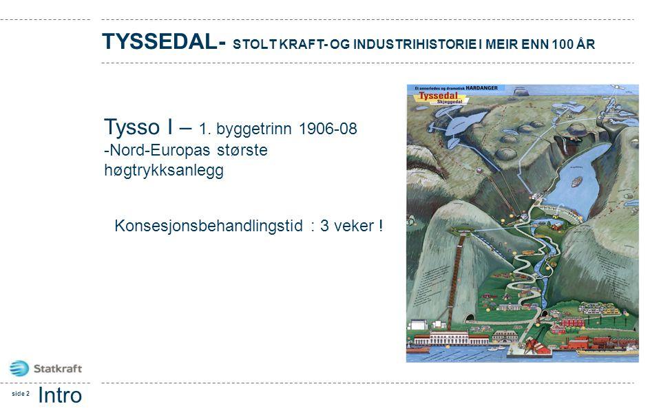 Tyssedal- stolt kraft- og industrihistorie i meir enn 100 år