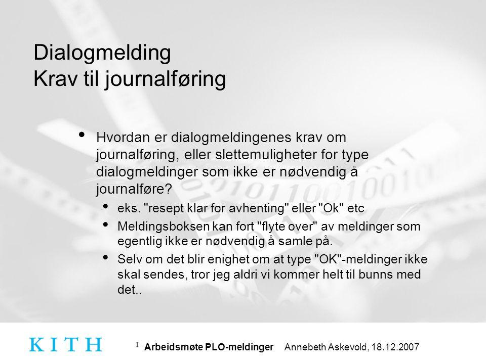 Dialogmelding Krav til journalføring