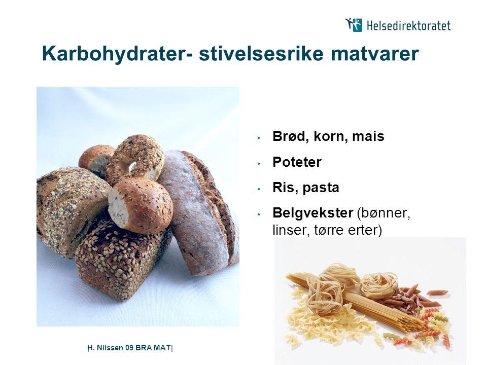 Karbohydrater- stivelsesrike matvarer