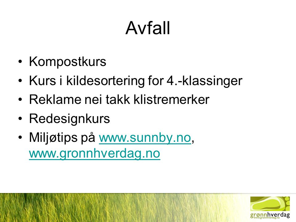 Avfall Kompostkurs Kurs i kildesortering for 4.-klassinger