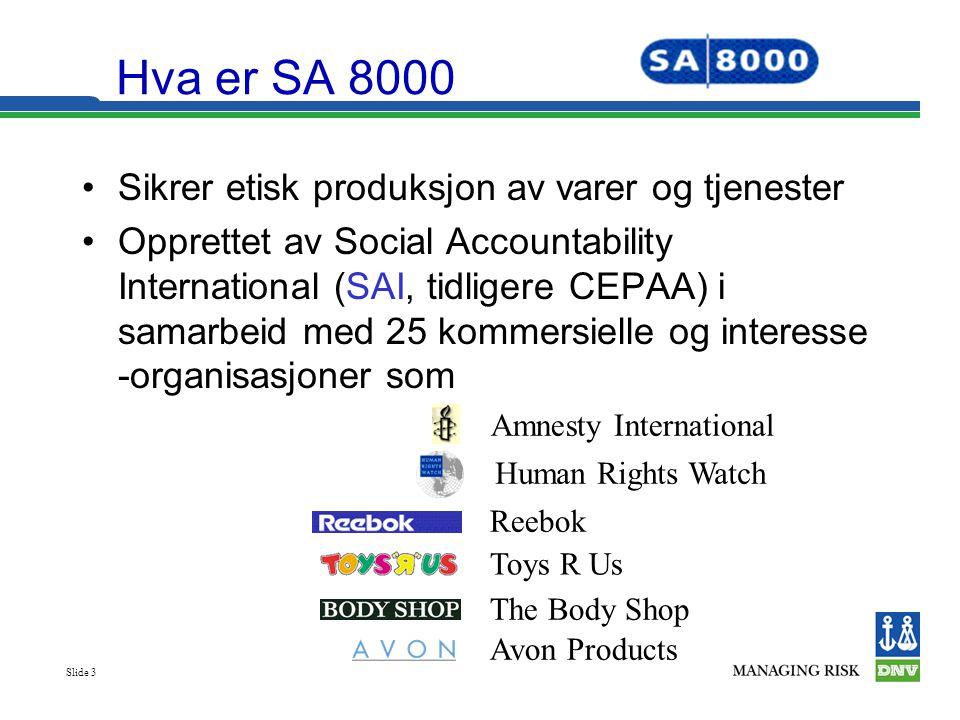 Hva er SA 8000 Sikrer etisk produksjon av varer og tjenester