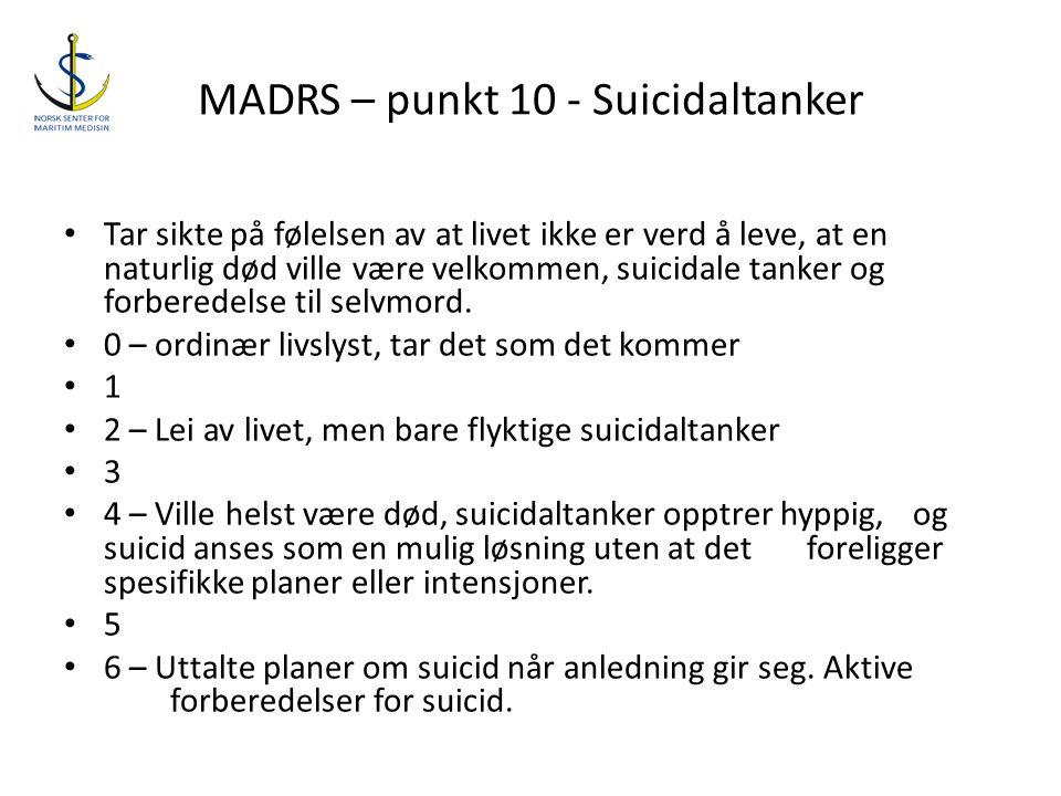 MADRS – punkt 10 - Suicidaltanker
