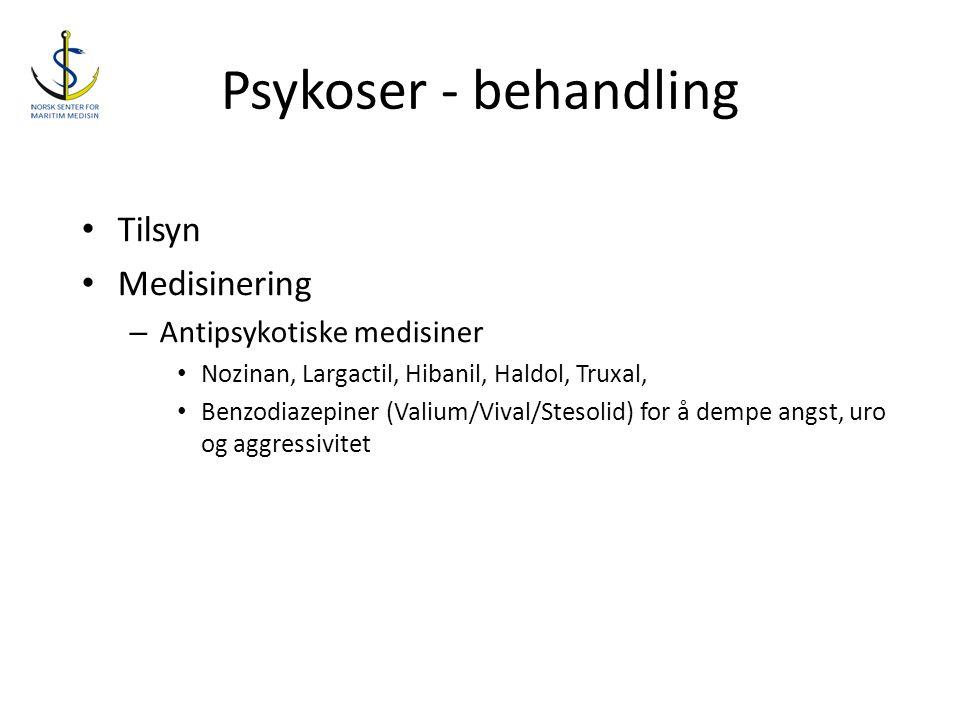 Psykoser - behandling Tilsyn Medisinering Antipsykotiske medisiner