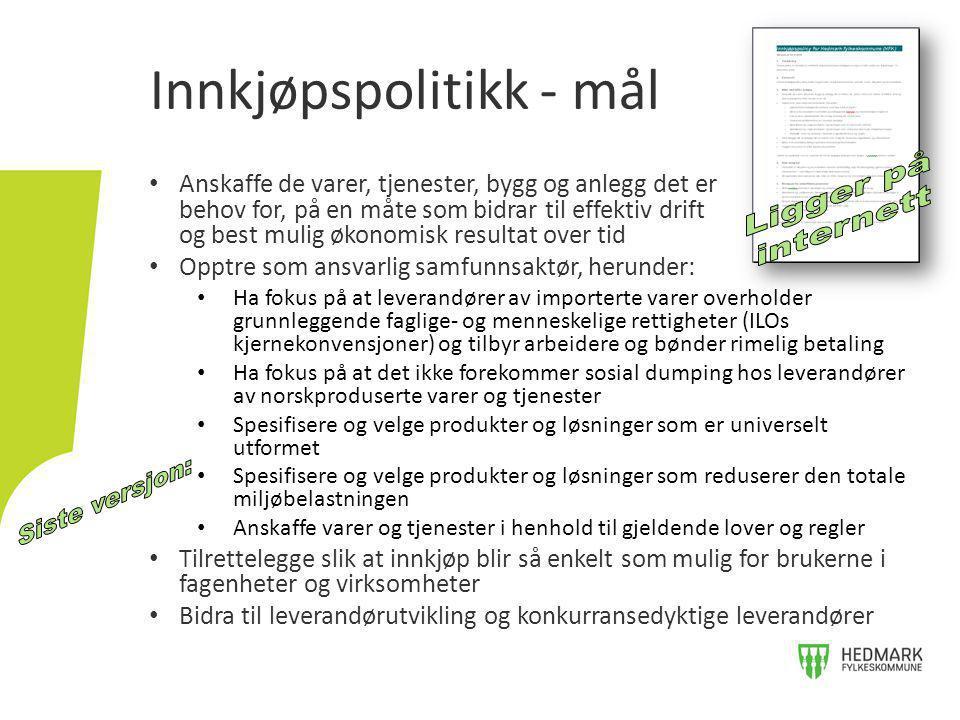 Innkjøpspolitikk - mål