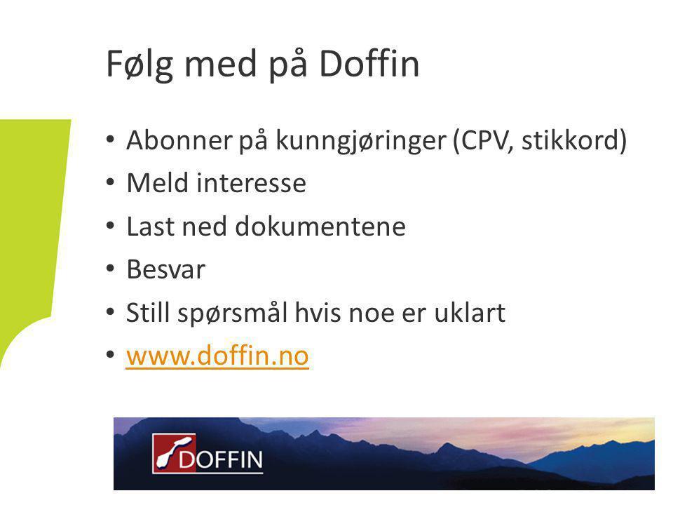 Følg med på Doffin Abonner på kunngjøringer (CPV, stikkord)