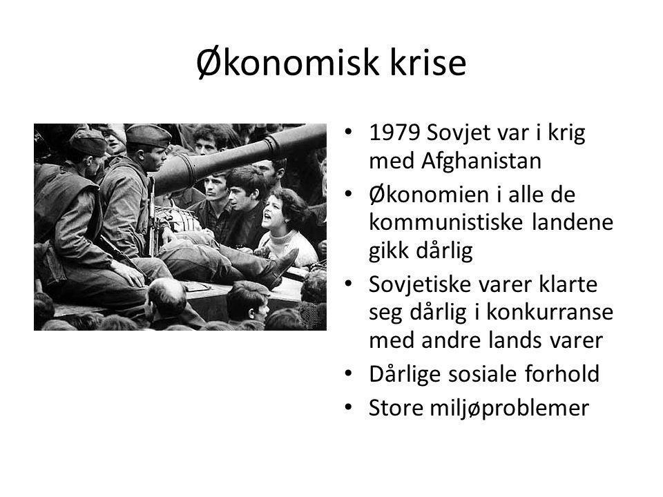 Økonomisk krise 1979 Sovjet var i krig med Afghanistan